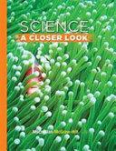 Science  a Closer Look Grade 3