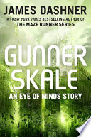 Gunner Skale  An Eye of Minds Story  The Mortality Doctrine