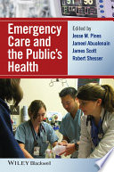 Emergency Care And The Public's Health : change, so too will emergency...