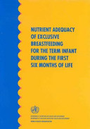 Nutrient Adequacy Of Exclusive Breastfeeding For The Term Infant During The First Six Months Of Life
