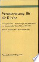Verantwortung für die Kirche: Sommer 1933 bis Sommer 1935