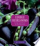 Edible Heirlooms