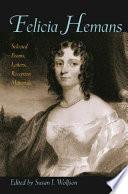 Felicia Hemans Hemans 1793 1835 This Volume Marks A