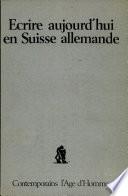 Ecrire Aujourd   hui en Suisse Allemande