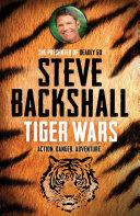 Tiger Wars : by bafta award-winning deadly 60...