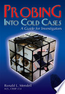 PROBING INTO COLD CASES  A Guide for Investigators