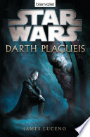 Star WarsTM Darth Plagueis