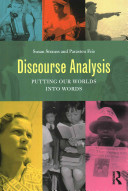 Discourse Analysis: Putting Our Worlds Into Words