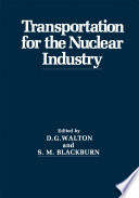 Transportation for the Nuclear Industry