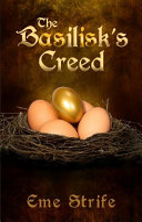 download ebook the basilisk\'s creed: volume one (the basilisk\'s creed #1) pdf epub