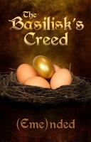 The Basilisk s Creed  Volume One  The Basilisk s Creed  1