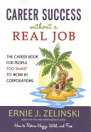 Career Success Without a Real Job