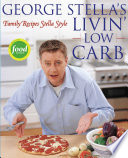 George Stella s Livin  Low Carb