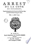 Arrest de la Cour de Parlement, pour la diminution des loyers des Maisons dans la Ville & Faux-bourgs de Paris. Du 10 Avril 1649 (Signé Guyet)
