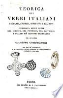 Teorica dei verbi italiani regolari, anomali, difettivi e mal noti dal cavaliere Giuseppe Compagnoni