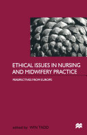 Ethical Issues in Nursing and Midwifery Practice