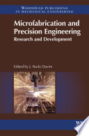 Microfabrication and Precision Engineering