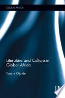 Literature and Culture in Global Africa