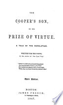 The Cooper S Son Or The Prize Of Virtue A Tale Of The Revolution
