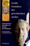 Grosse Gestalten der griechischen Antike