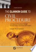 Glannon Guide to Civil Procedure