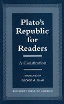 Plato's Republic for Readers