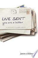 Live Sent: You Are a Letter Than Just A Story Being Written