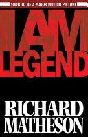 Richard Matheson's I Am Legend by Steve Niles