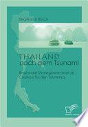 Thailand nach dem Tsunami