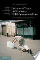 Investment Treaty Arbitration as Public International Law