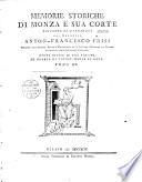 Memorie storiche di Monza e sua corte