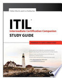 ITIL Intermediate Certification Companion Study Guide