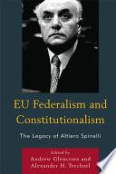 EU Federalism and Constitutionalism