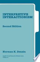 Interpretive Interactionism