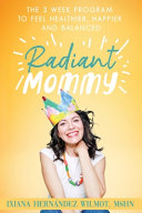 Radiant Mommy