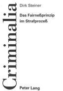 Das Fairnessprinzip im Strafprozess