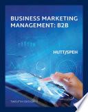 Business Marketing Management B2B  Loose Leaf Version