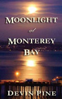 Book Moonlight at Monterey Bay