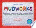 Mudworks Bilingual Edition Edicion Bilingue