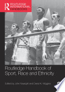 Routledge Handbook of Sport  Race and Ethnicity