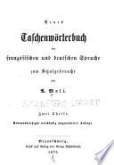 Neues Taschenw  rterbuch der franz  sischen und deutschen Sprache