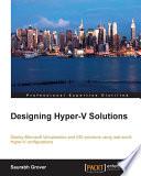 Designing Hyper V Solutions
