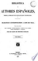 Dramáticos contemporáneos á Lope de Vega, colección escogida y ordenada, con un discurso [&c.] por R. de Mesonero Romanos