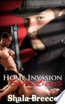 Home Invasion Sensations : Erotic Sex Story