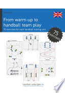 From warm up to handball team play   75 exercises for every handball training