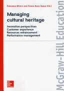 Managing Cultural Heritage Innovation Perspectives Customer Experience Resources Enhancement Performance Management book