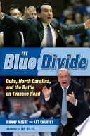 The Blue Divide : duke blue devils and north...