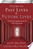 Ebook Doors to Past Lives & Future Lives Epub Joe H. Slate,Carl Llewellyn Weschcke Apps Read Mobile