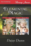 Elemental Magic Romance M F M Witches Werewolves Hea Earth Elemental Ivy