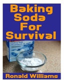 Baking Soda For Survival
